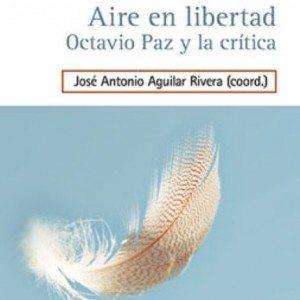 718351-aire-en-libertad-octavio-paz-y-la-critica123